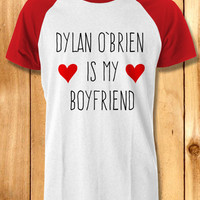 dylan obrien is my boy friend Baseball Tees-1nn Unisex Raglan Tees For Man And Woman / T-Shirts / Custom T-Shirts / Tee / T-Shirt