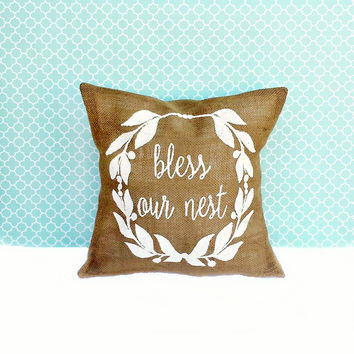 Bless Our Nest Burlap Pillow Cover, Decorative Pillow, Home Decor, Housewarming Gift, Wedding Gift, Gift for Her, Baby Shower Gift, Chic