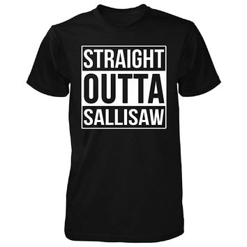 Straight Outta Sallisaw City. Cool Gift - Unisex Tshirt