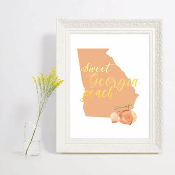 Sweet Georgia Peach, Nursery PRINTABLE, Georgia print, 8x10 print, georgia peach print