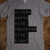 haters gonna hate proverbs