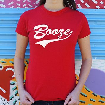 Booze T-Shirt (Ladies)