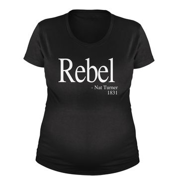 Rebel Nat Turner 1831 Quote  Maternity Pregnancy Scoop Neck T-Shirt
