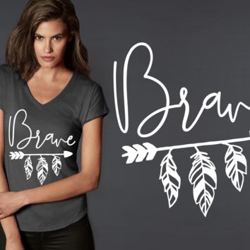 Brave T-shirt | Inspirational Quotes
