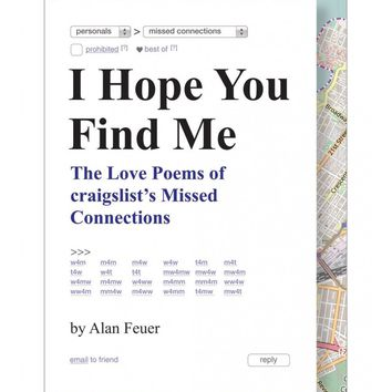 I Hope You Find Me Book - The Love Poems Of Craigslist's Missed Connections