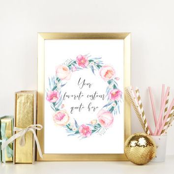 Custom quote wall art, Inspirational wall art printable, Flower nursery decor, Watercolor rose wreath print, Personalized wedding sign
