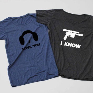 I Love You I Know - Han and Leia Shirt Couples Shirts TShirt T Shirt Tee Shirts - Size S M L XL