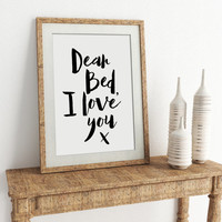 Dear Bed I Love You Funny bedroom printable art cute bedroom funny prints instant download printable bedroom wall art funny quote print