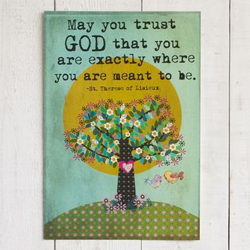 May  You  Trust  God  Natural  Life  Art  Print  From  Natural  Life