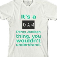Dam Percy Jackson Thing-Unisex White T-Shirt