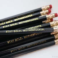 Stay Gold, Motherfucker Pencil Set in Black