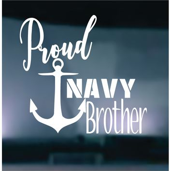 Proud Navy Brother Vinyl Graphic Decal