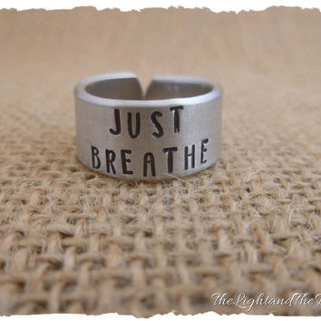 Personalized Hand Stamped Ring - Just Breath - Stamped Metal Jewelry - Inspiration - Gift for her - Gift for him - Unisex - Adjustable ring