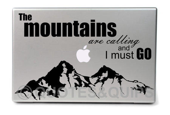 """VINYL- The mountains are calling and I must go (11.6"""" MacBook Air)"""