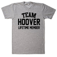 Team Name Lifetime Member T-Shirt HOOVER