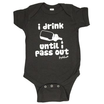 """Fayebeline Brand """"I Drink Until I Pass Out"""" Funny Baby Onesuit Available in Multiple Sizes"""