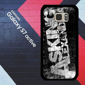 Asking Alexandria V0709 Samsung Galaxy S7 Active Case