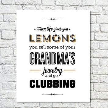 Typography Print, Quote Print, Parks and Rec, Tom Haverford, Clubbing, Lemons, Black, Gold, Wall Decor - When Life Gives You Lemons (12x18)