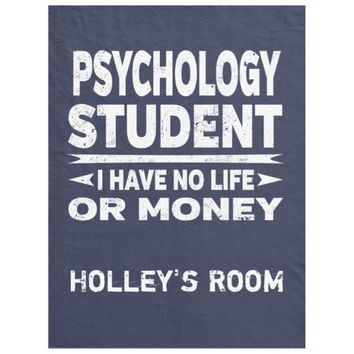 Psychology College Major No Life or Money Fleece Blanket