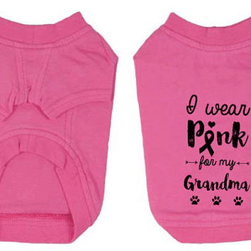 I Wear Pink for my Grandma Breast Cancer T-Shirt for Dog. Small Pet Clothes. Breast Cancer Awareness Dog Shirt.