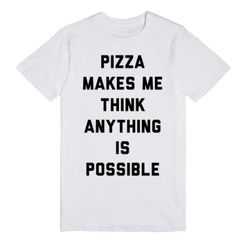 Pizza Makes Anything Possible