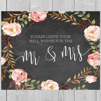 Printable Well Wishes For the Mr & Mrs Chalkboard Wedding Sign - Leave Your Well Wishes For the Mr and Mrs Watercolor Floral Flowers