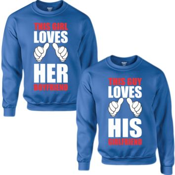 THIS GIRL LOVES HER BOYFRIEND THIS BOY LOVES HIS GIRLFRIEND COUPLE SWEATSHIRT