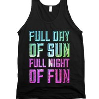 Full Day Of Sun Full Night Of Fun |