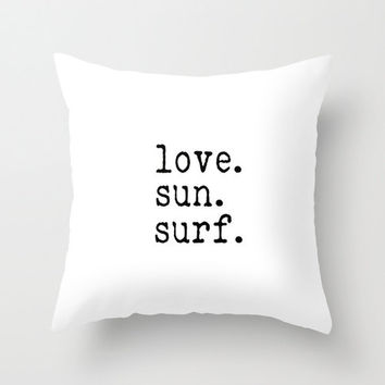 Love Sun Surf White THROW PILLOW COVER 16x16 Beach Cottage Decor Summer California Love