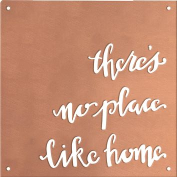 Metal Wall Art | There's No Place Like Home | 10-in