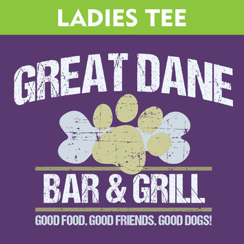 Great Dane Bar & Grill Ladies T-Shirt