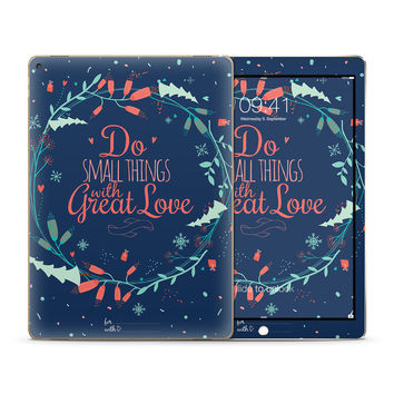 Do the Small Thing with Great Love Skin for the Apple iPad