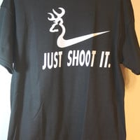 Just Shoot It Deer Hunting Humor Joke Tee Shirt (FREE SHIPPING)