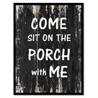 Come sit on the porch with me Quote Saying Canvas Print with Picture Frame Home Decor Wall Art