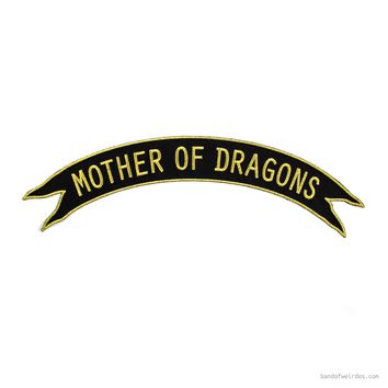 MOTHER OF DRAGONS // TOP ROCKER PATCH