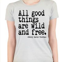 NEW All Good Things Are Wild And Free Nerdy Book by happyfamily