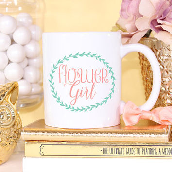 Flower Girl Mug- Coffee Cappuccino Tea Mug - Bridal Party Gift