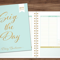 2015 planner personalized planner student planner teacher custom weekly monthly calendar agenda daytimer / mint gold glitter seize the day