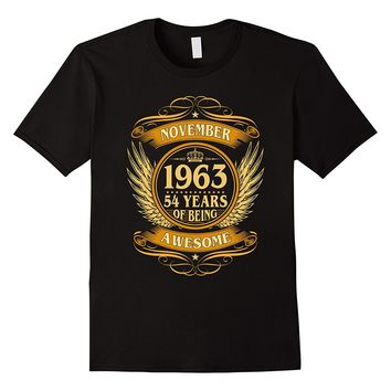November 1963 54 Years Of Being Awesome Shirt