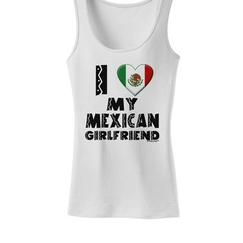 I Heart My Mexican Girlfriend Womens Tank Top by TooLoud