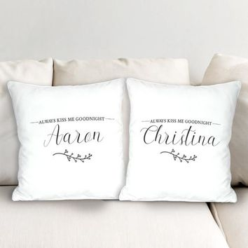 Personalized Always Kiss Me Goodnight Throw Pillow Set