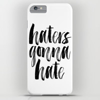 Haters Gonna Hate iPhone & iPod Case by Crafty Lemon