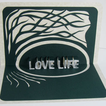 LOVE LIFE  3D Pop Up Greeting Card Home Décor With Tree Of Life Original Design Handmade, Signed, in Green and White One Of A Kind