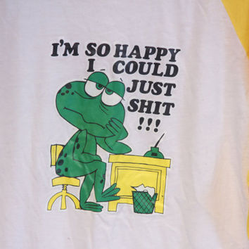 Funny Vintage 1976 T-shirt - Explicit - I'm So Happy Here I Could Just Shit - Sarcasm Baseball T-shirt
