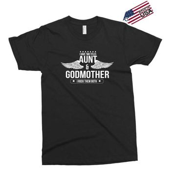 i have two titles aunt and godmother Exclusive T-shirt