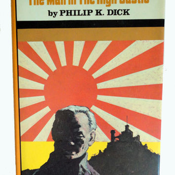 PHILIP K DICK The Man In The High Castle vintage book HC hardcover cyberpunk