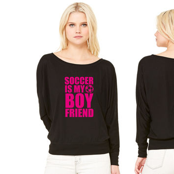 Soccer Is My Boyfriend women's long sleeve tee