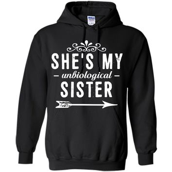 She is My Unbiological Sister Funny Graphic T-shirt T-Shirt