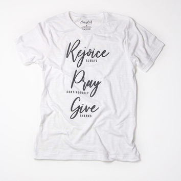 Rejoice Pray Give - Tee