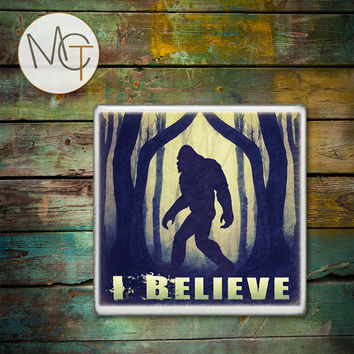 I Believe Bigfoot Drink Coasters, Sasquatch, Hot and Cold Drinks, Mysterious Animal Bar Coasters, Manly Decor, Squatchin, Big Foot Coaster